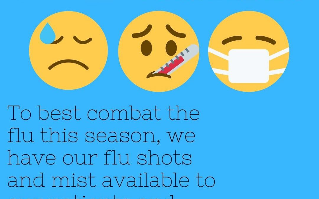 FLU SHOTS AND MIST ARE HERE!!!